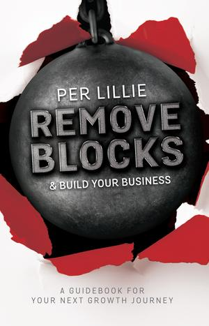 Remove Blocks & Build Your Business